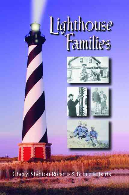 Lighthouse Families By Shelton-Roberts, Cheryl/ Roberts, Bruce